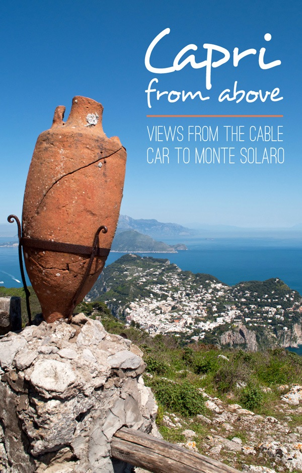 Capri from above: The summit of Monte Solaro – On the Luce travel blog