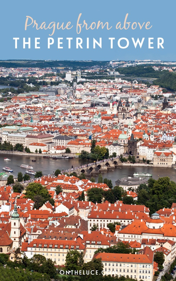 Prague from above: The Petrin Tower – On the Luce travel blog