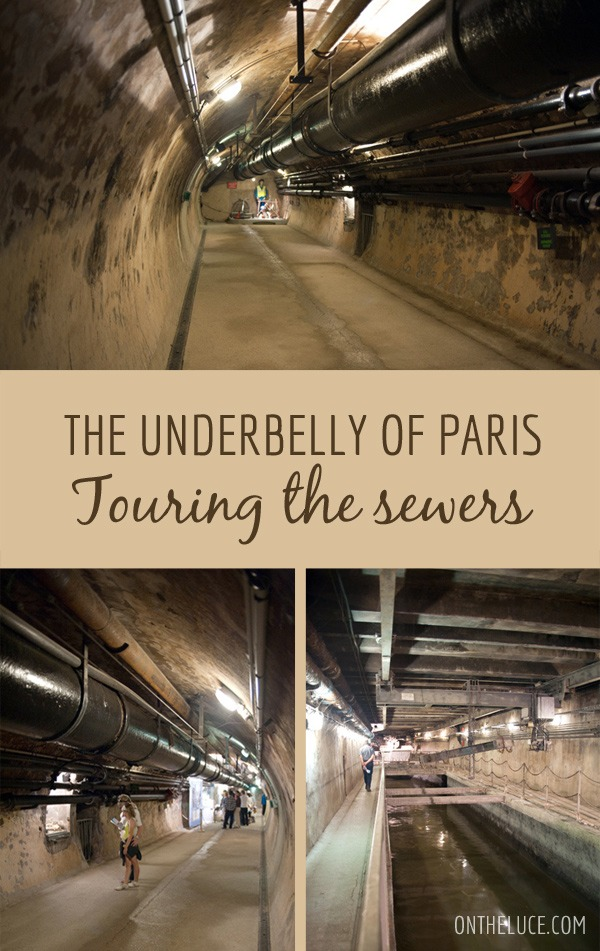 The underbelly of Paris: Touring the sewers – On the Luce travel blog