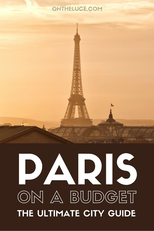 Paris on a budget – how to save money on sightseeing, museums and galleries, food and drink, city views and transport on a city break to Paris, France. #Paris #France #budget #budgetParis
