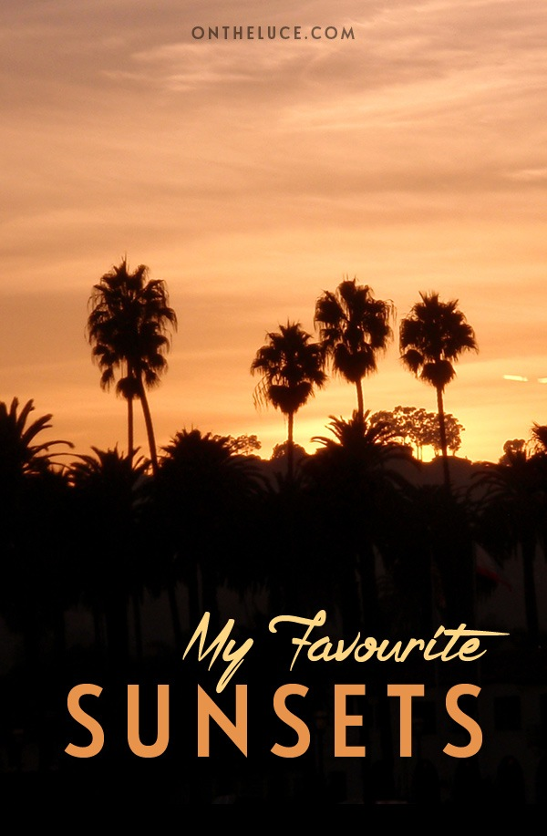 My favourite sunsets – On the Luce travel blog