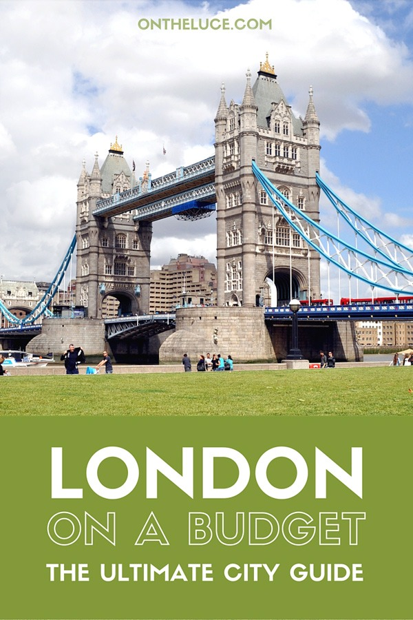 London on a budget – how to save money on sightseeing, museums and galleries, entertainment, food, city views and transport on a budget-friendly London city break. #London #England #budgettravel #UK