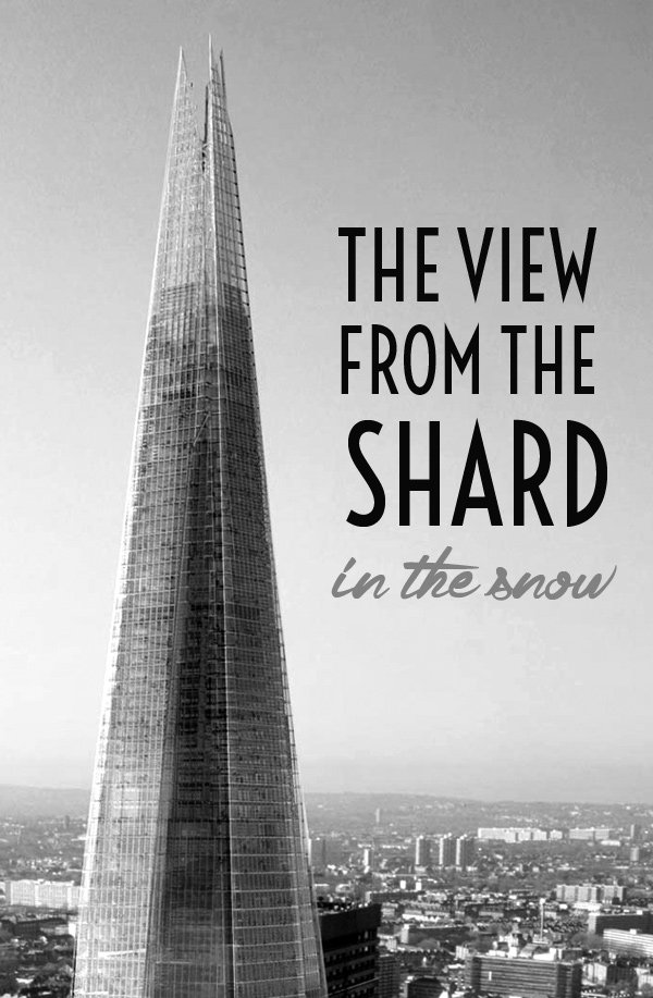 The View from the Shard in the London snow – On the Luce travel blog