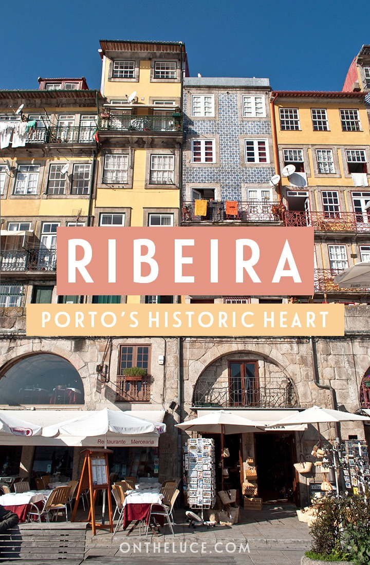 Exploring the Ribeira, Porto's old town historic centre of beautiful riverfront buildings, with what to see, where to stay and eat #Porto #Portugal #Duoro #Ribeira #oldtown