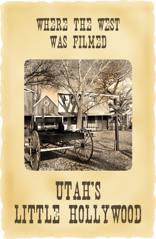 Where the West was filmed: Utah's Little Hollywood – On the Luce travel blog