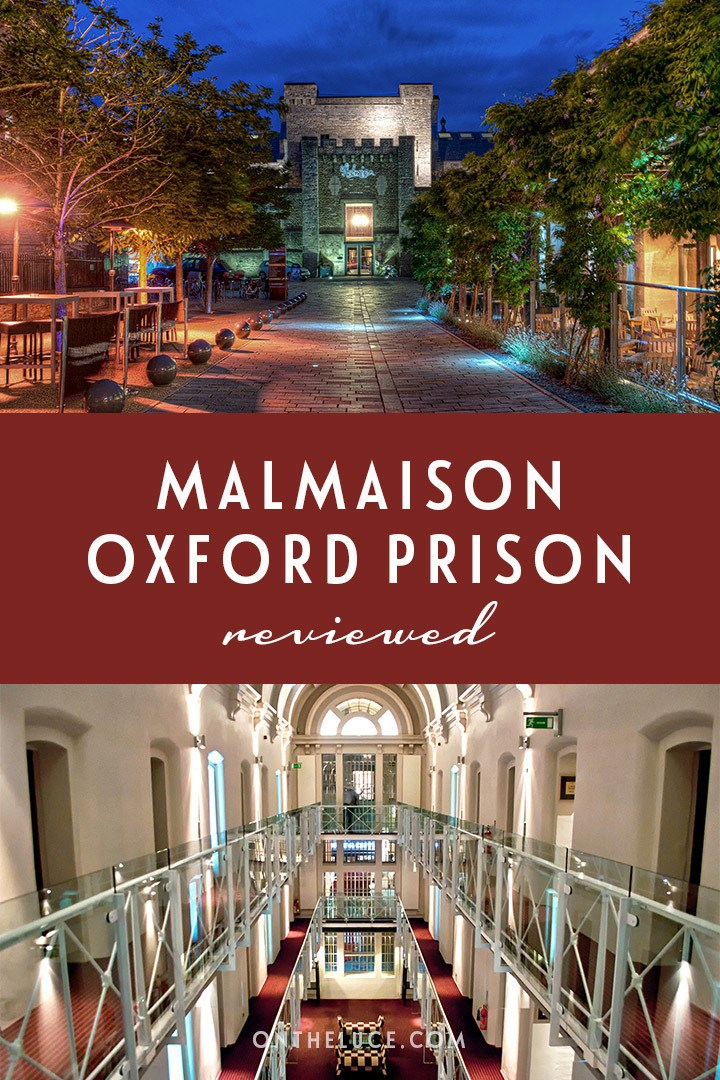 A review of the Malmaison Oxford, a converted Victorian jail that's now a luxury boutique Oxford prison hotel with bar and restaurant | Malmaison Oxford review | Oxford prison hotel | Where to stay in Oxford | Quirky hotels | Oxford hotels