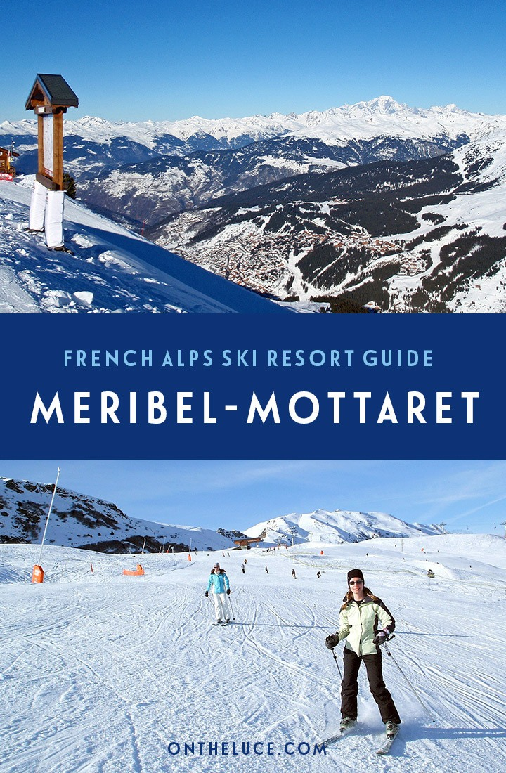 On the slopes: A guide to Meribel-Mottaret ski resort in the French Alps: Ski slopes for all levels, accommodation, transport and food and drink #Meribel #Mottaret #FrenchAlps #ski