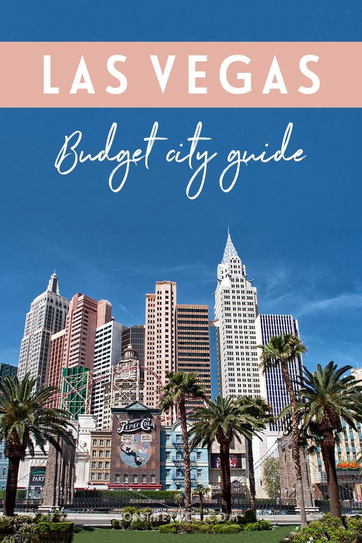 A budget city guide to Las Vegas, USA – money-saving tips to cut your costs on sights, nights out, food and travel #LasVegas #vegas #Nevada #USA #budget #budgettravel #budgetlasvegas