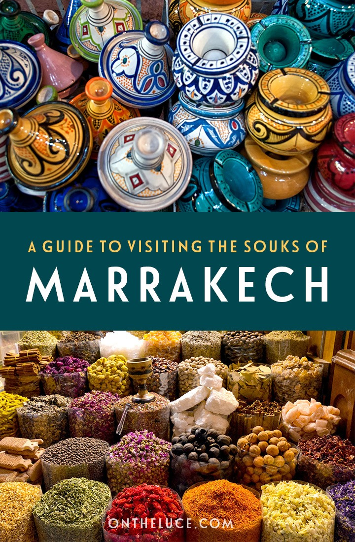 Surviving the souks in Marrakech, Morocco – tips for visiting the Marrakech souks, from how to get a bargain to finding your way around. #Morocco #Marrakech #medina #souks #shopping