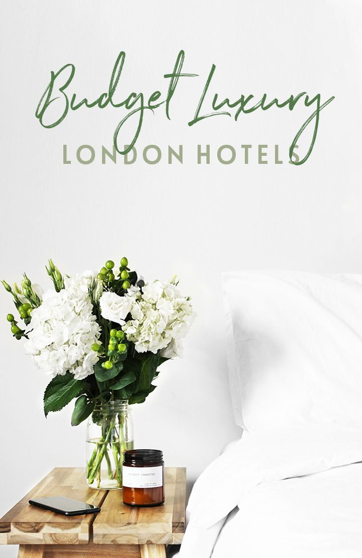Where to stay in London – the best affordable hotels in London for a taste of luxury on a budget, with stylish rooms, central locations and extra touches but without a huge price tag   Hotels in London   Affordable hotels in London   Affordable luxury hotels in London   Budget luxury hotels in London