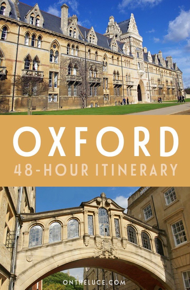 A guide to spending a weekend in Oxford, England, with tips on what to see, do, eat and drink in this a 48-hour itinerary for the city of dreaming spires, including the university, museums, punting, restaurants, cocktail bars and more. #Oxford, #weekend #citybreak #England #itinerary