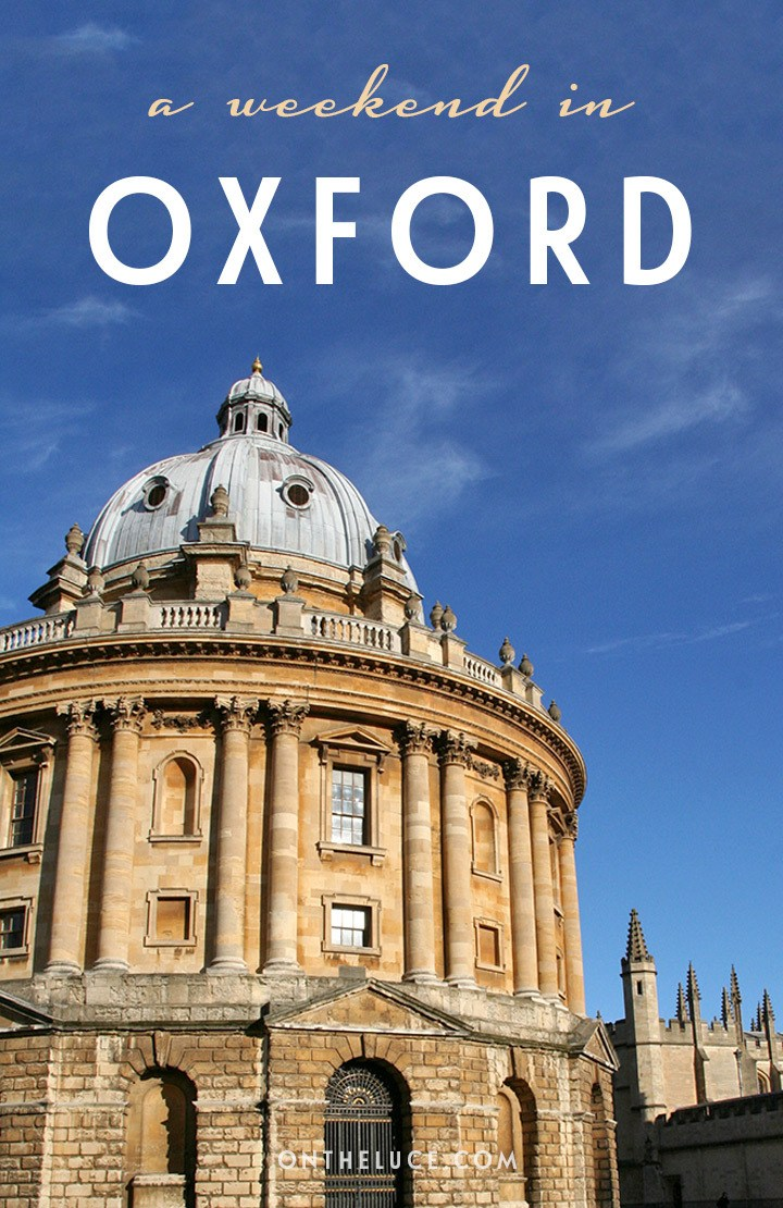 How to spend a weekend in Oxford, England, with tips on what to see, do, eat and drink on a 48-hour escape to the city of dreaming spires. #Oxford #weekend #itinerary #England