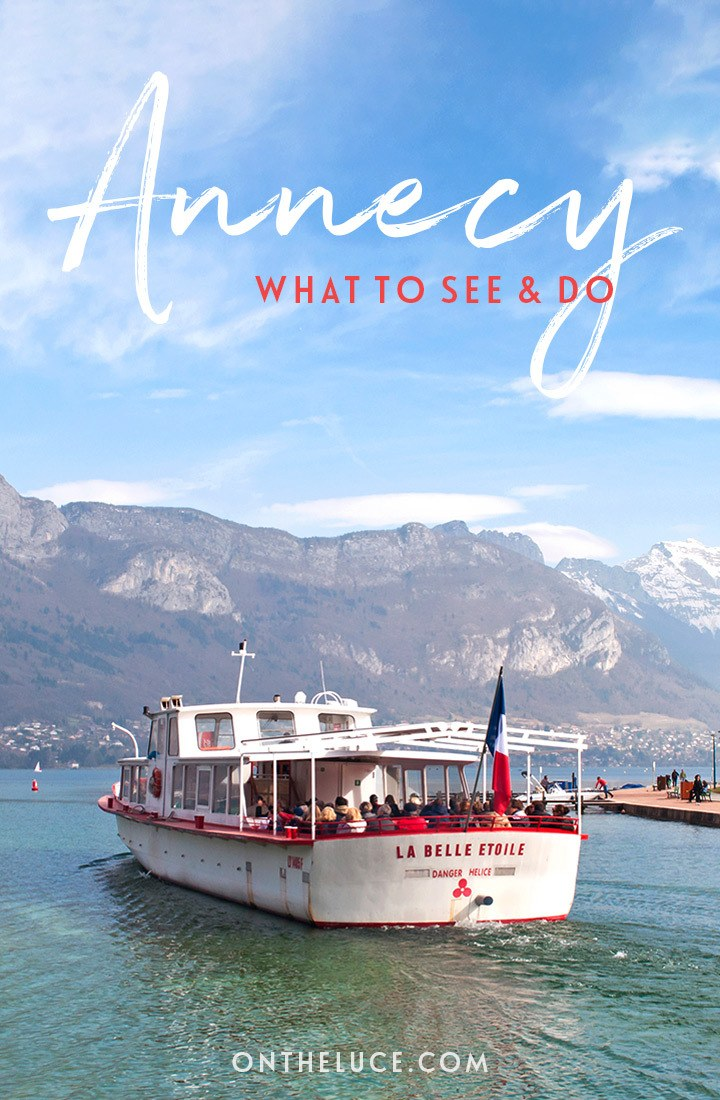 The best things do in Annecy, France – including old town walks, castles, lake cruises, beaches and markets #Annecy #LakeAnnecy #France