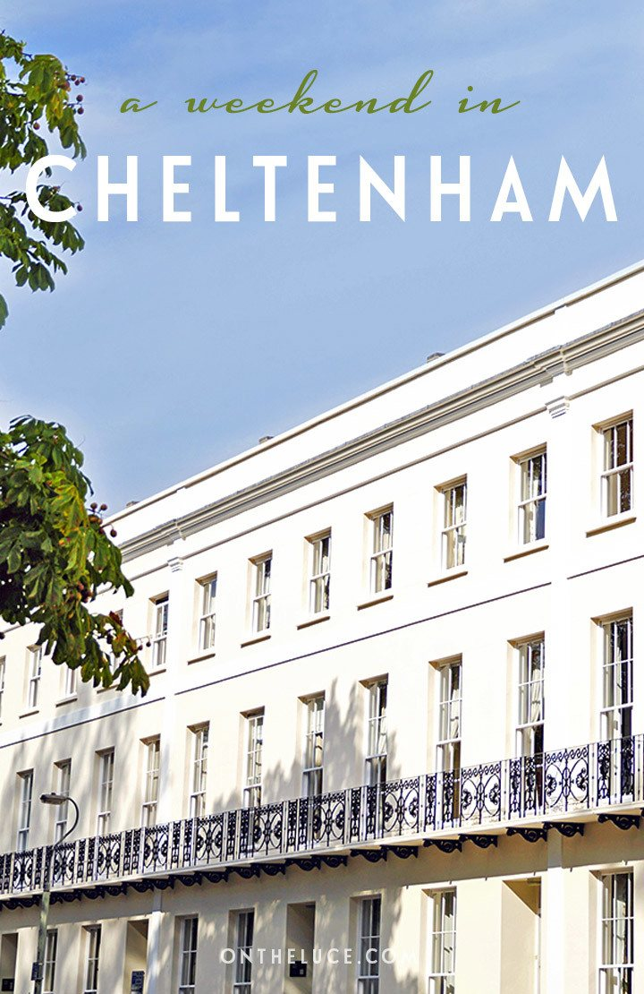 How to spend a weekend in Cheltenham, England – what to see, do, eat and drink in a 48-hour itinerary for this Regency town on the edge of the Cotswolds #Cheltenham #England #weekend