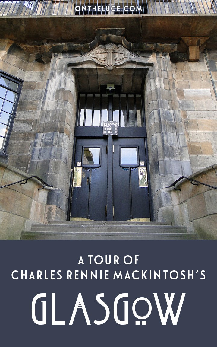 A tour of Charles Rennie Mackintosh's Glasgow – the architect, designer and Art Nouveau pioneer who left his mark on his Scottish home city. #Glasgow #Scotland #ArtNouveau #Mackintosh