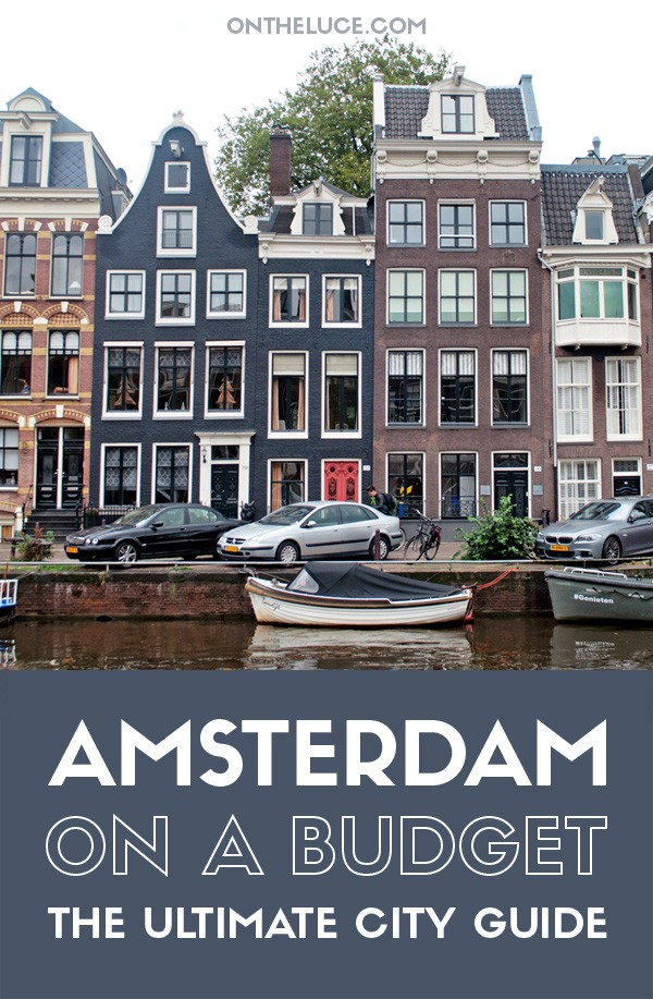 Amsterdam on a budget – how to save money on sightseeing, museums and galleries, food and drink, city views and transport on an Amsterdam city break. #Amsterdam #Netherlands #budgettravel #budgetAmsterdam