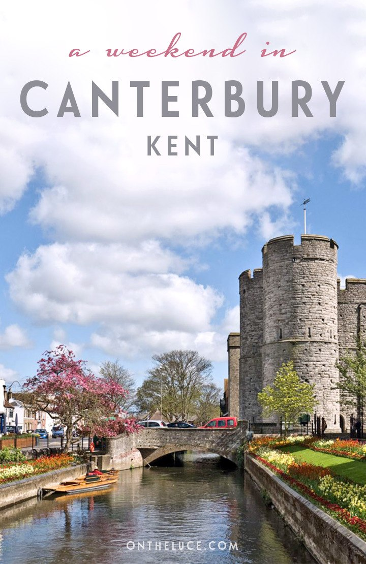 How to spend a weekend in Canterbury in Kent, with tips on what to see, do, eat and drink in a 48-hour itinerary for this English cathedral city. #Canterbury #Kent #England #VisitEngland #weekend #weekendbreak #citybreak
