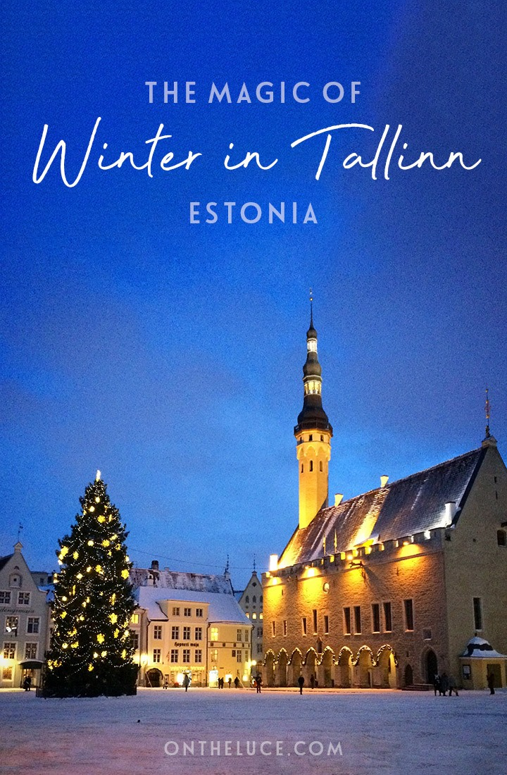 The magic of Tallinn in winter – exploring the Estonian capital in the snow, and why winter is the most magical time to visit Tallinn #Tallinn #Estonia #winter