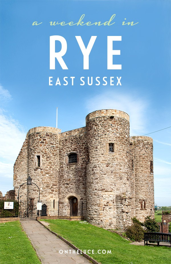 How to spend a weekend in Rye in East Sussex, with tips on what to see, do, eat and drink on a 48-hour escape to the pretty historic coastal town   Things to do in Rye East Sussex   Rye weekend guide   Seaside weekends in the UK   What to do in Rye