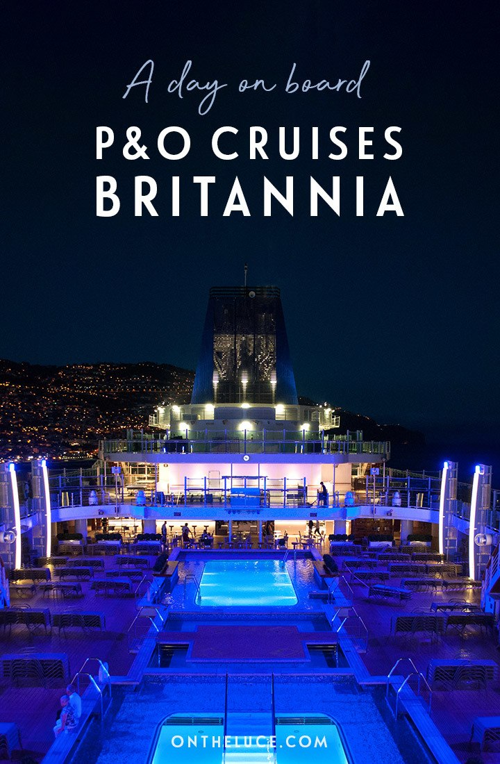 What's it like on board a P&O cruise? 24 hours on board P&O Cruises Britannia as she cruises through Madeira and the Canary Islands. #cruise #pando #britannia