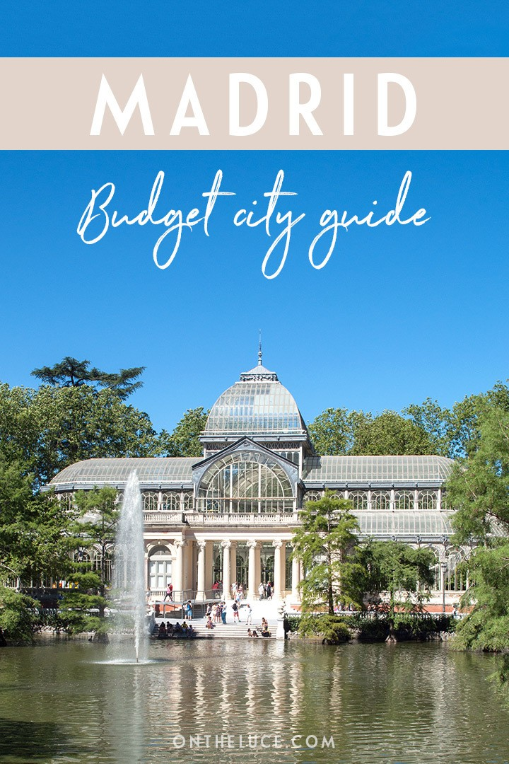 A budget city guide to Madrid – money-saving tips to cut your costs on sights, museums, food and travel in Madrid #Madrid #Spain #budget