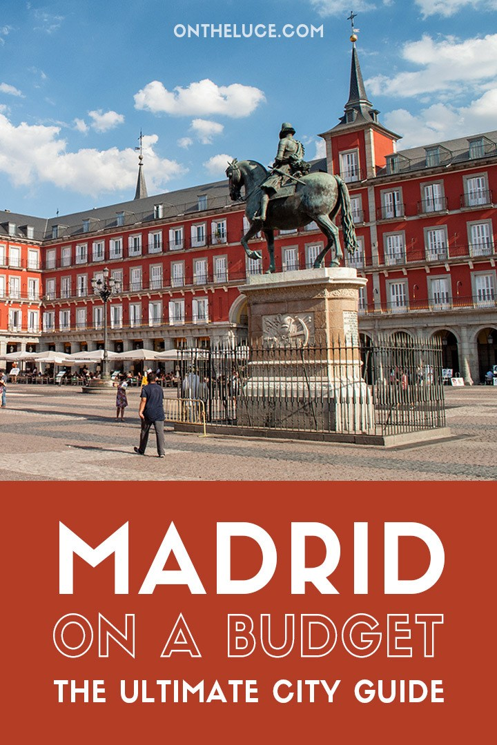 Visiting Madrid on a budget, Spain – how to save money on sightseeing, museums, city views, food and transport on an Madrid budget break #Madrid #Spain #budget