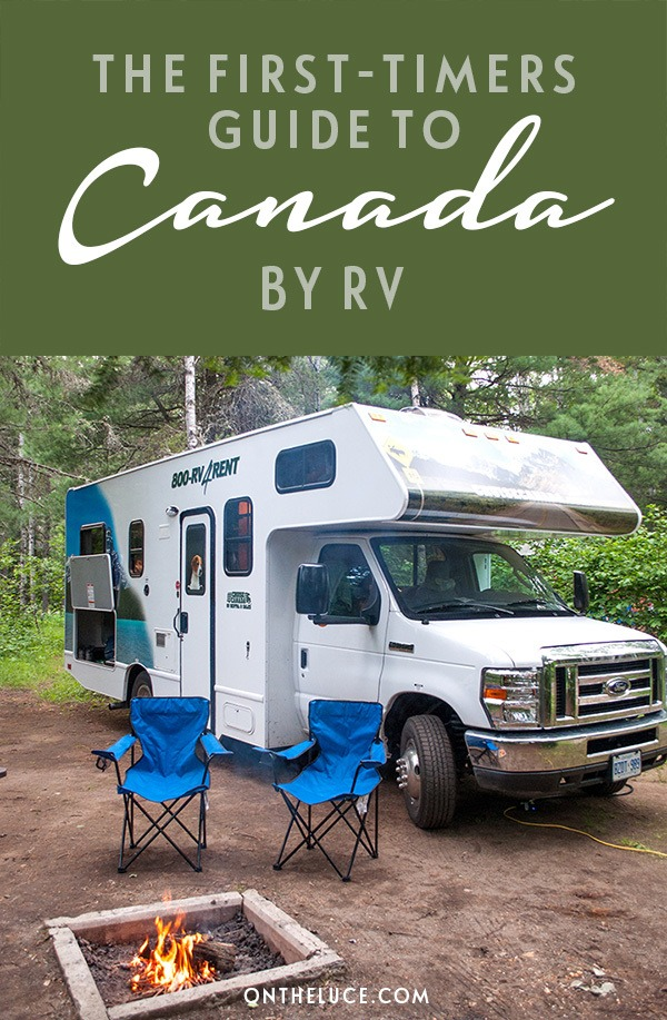 The first-timer's guide to exploring Canada by RV motorhome. All the tips and hints you need for an epic road trip adventure RVing in Canada   Explore Canada   Canada by RV   RVing in Canada   Canada by motorhome   RV travel guide