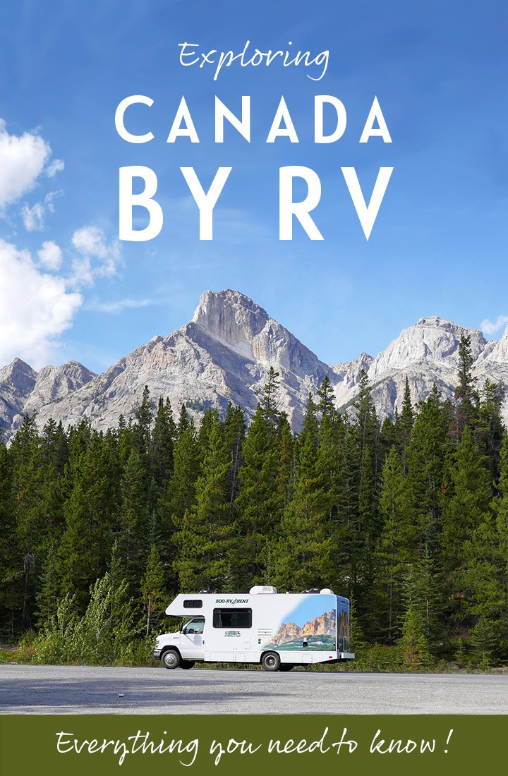 Canada by RV motorhome: Everything you need to know to make the most of RVing in Canada   Explore Canada   Canada by RV   RVing in Canada   Canada by motorhome   RV travel guide