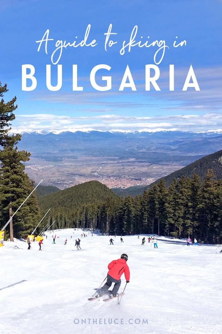 A guide to skiing in Bulgaria – everything you need to know for a Bulgaria ski holiday, from which ski resort to choose and how much it costs to what the food and facilities are like   Skiing in Bulgaria   Bulgaria ski holiday   Budget ski holidays   Skiing in Eastern Europe
