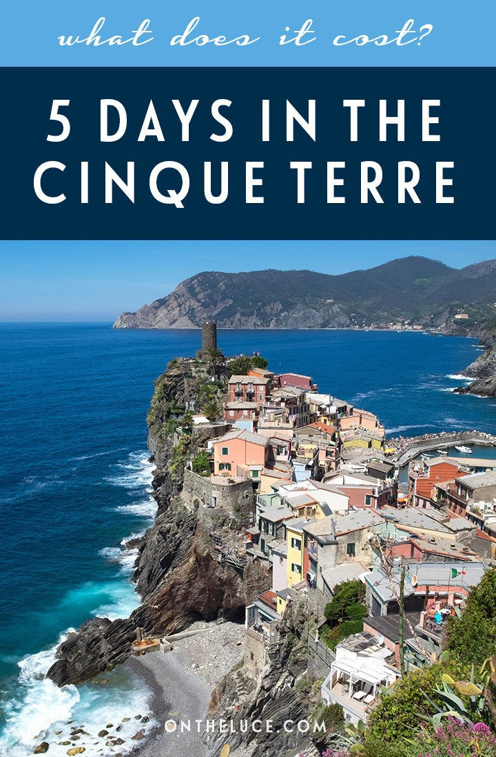 How much does it cost to visit Italy's Cinque Terre? A trip budget breakdown for 5 days, including accommodation, transport, activities, food and drink