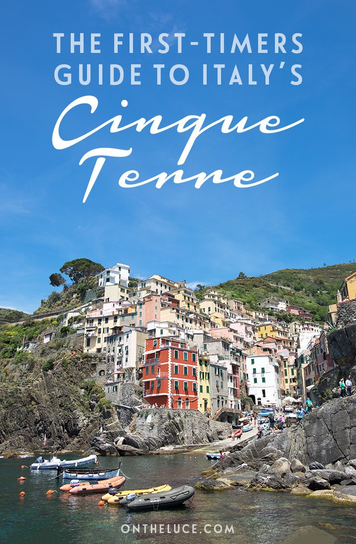 Everything you need to know before visiting the Cinque Terre Italy, a guide to when to go, where to stay, what to do and how to get around the Cinque Terre | Visiting the Cinque Terre | Cinque Terre travel guide | Cinque Terre guide | Things to do in the Cinque Terre Italy