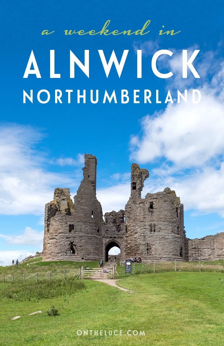 How to spend a weekend in Alnwick in Northumberland, England, with tips on what to see, do, eat and drink on a 48-hour escape to this beautiful stretch of coastline with its castles, beaches, gardens and seafood   Weekend in Northumberland   Northumberland travel guide   Weekends in England   Visit Northumberland