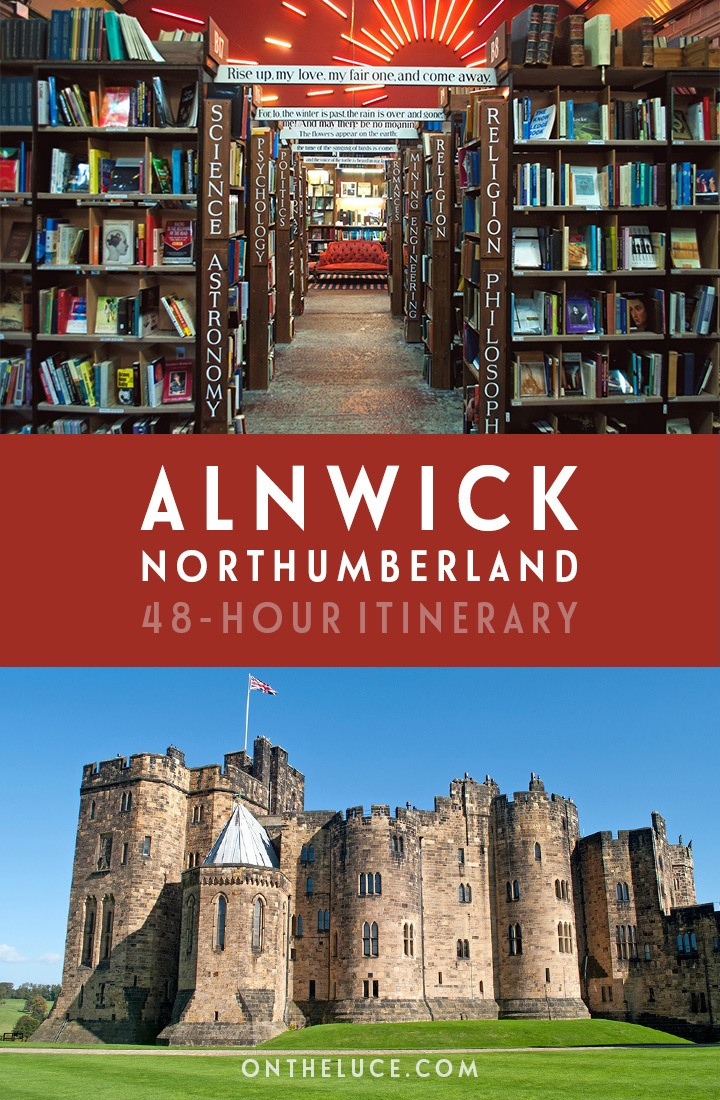 How to spend the perfect weekend in Alnwick in Northumberland, England, a 48-hour weekend break packed with castles, beaches, gardens and seafood   Weekend in Northumberland   Northumberland travel guide   Weekends in England   Visit Northumberland