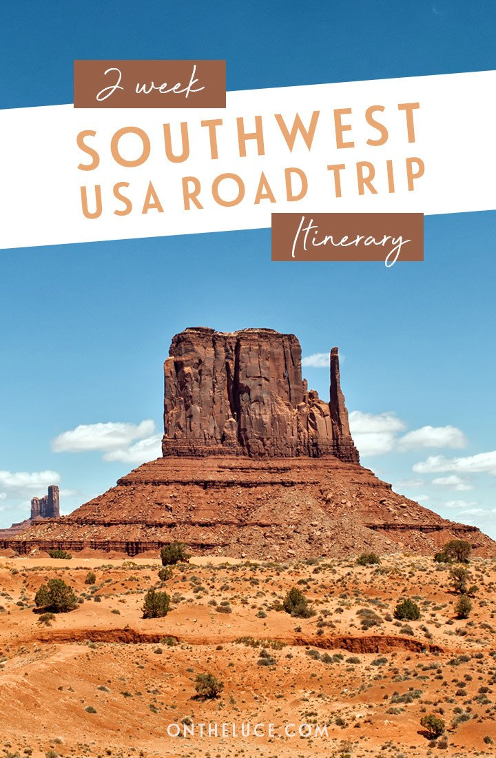 The perfect 14-day Southwest USA road trip itinerary – featuring five states, six National Parks, scenic drives, stunning views and quirky roadside attractions | USA road trip | Southwest USA | Road trip itinerary | #southwest #southwestusa #wildwest #roadtrip