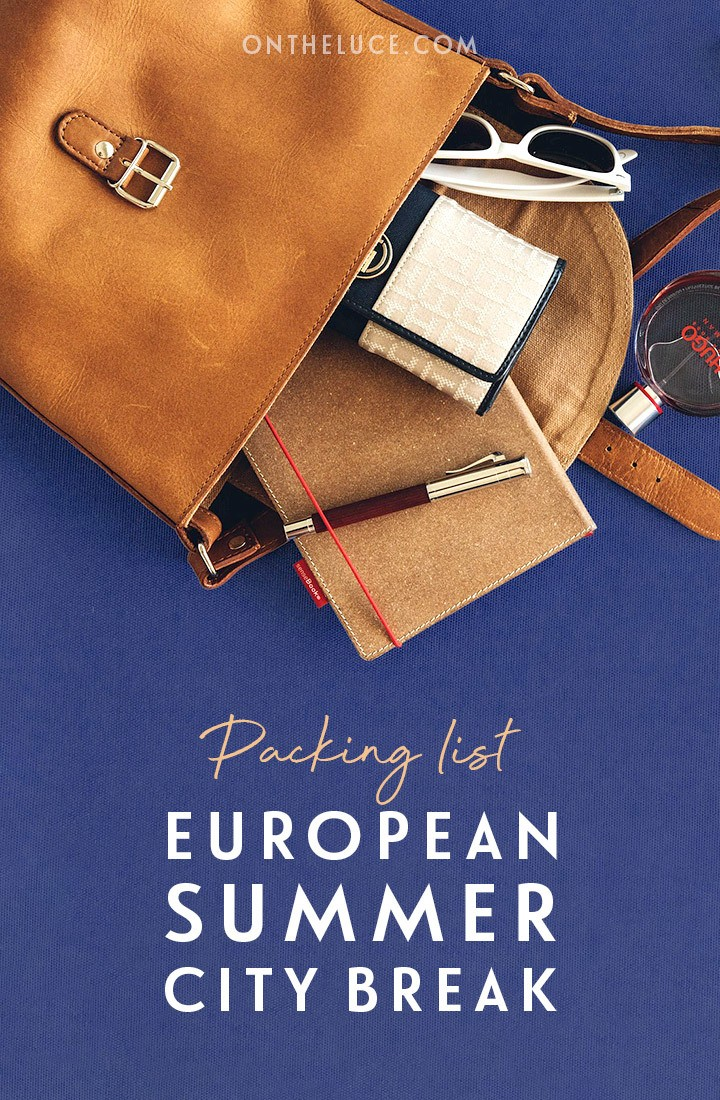 Carry on travel packing list: What to pack for a summer city break in Europe – including a PDF packing list to download #packinglist #citybreak #summer