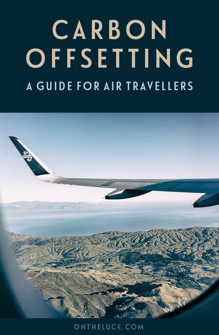 A guide to carbon offsetting your flights for air travellers, featuring what carbon offsets are, how they work and how to choose an offset scheme | Guide to carbon offsetting | Carbon offset flights | What is carbon offsetting | Air travel and the environment | Sustainable travel