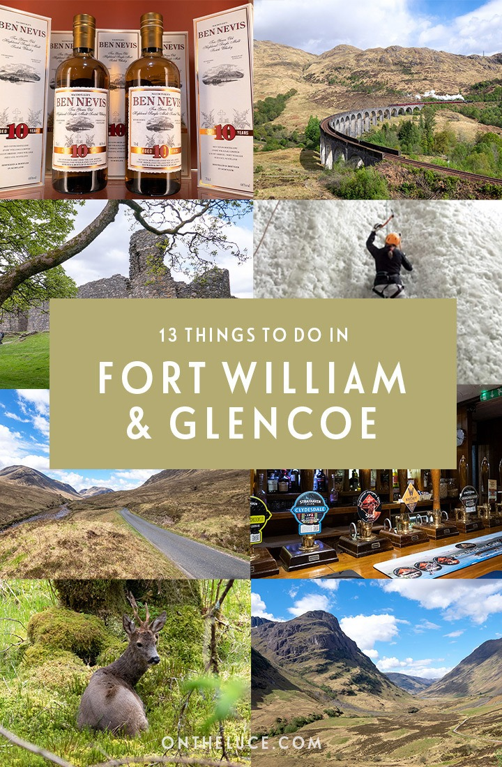 13 of the best things to do in Fort William and Glencoe in the Scottish Highlands, from hiking and climbing to cosy pubs and historic tales   Things to do in Fort William   Things to do in Glencoe   Scottish Highlands   Things to do in Scotland