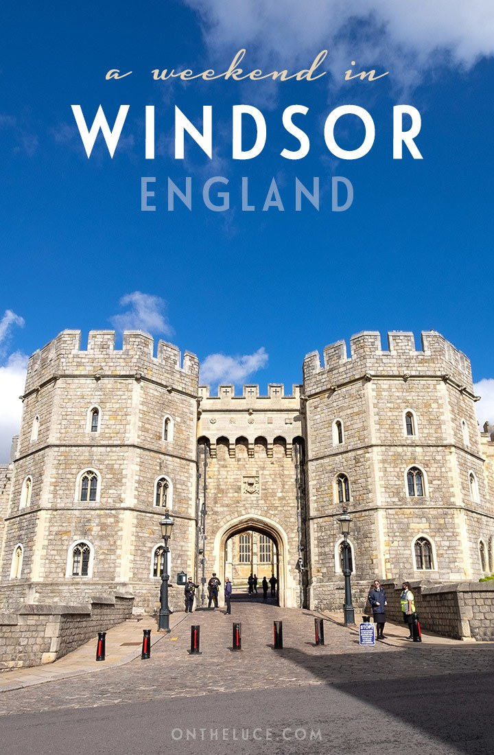 How to spend a weekend in Windsor, England – follow in the footsteps of royality with a 48-hour itinerary of castles, deer-filled parks and boat trips | Weekend in Windsor | Windsor weekend guide | UK weekends | Windsor travel guide