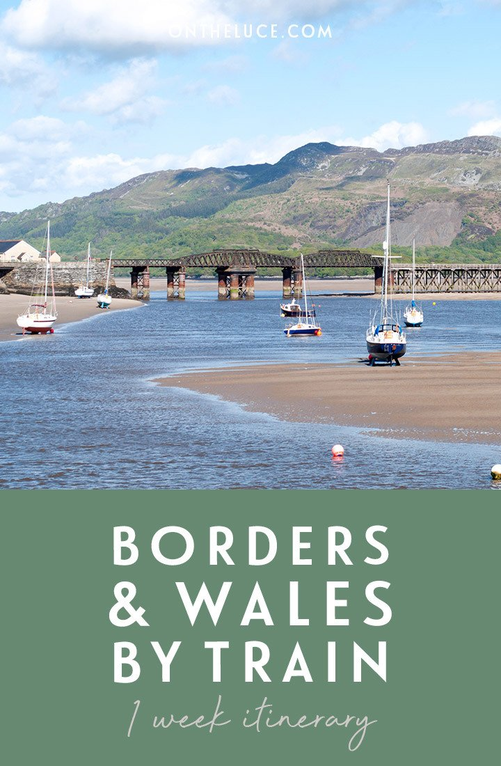 The Borders and Wales by train: A one-week rail itinerary from Cardiff to Shrewsbury, Aberystwyth, Harlech, Llandudno and Chester, featuring castles and cable cars, steam trains and seaside towns | Wales rail itinerary | Wales by train | Wales and the Borders | Wales train trip